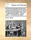 The Rule and Exercises of Holy Living, Jeremy Taylor, 1170106706