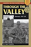 img - for Through the Valley: Vietnam, 1967-68 (Stackpole Military History Series) book / textbook / text book
