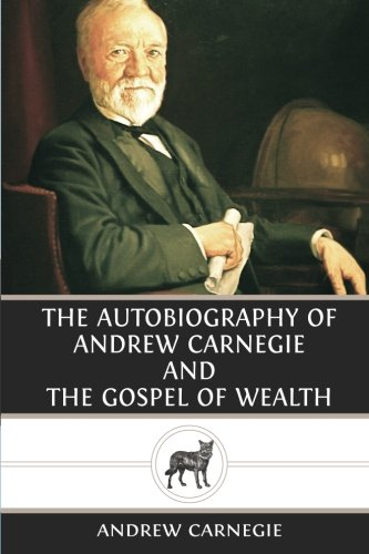The-Autobiography-of-Andrew-Carnegie-and-The-Gospel-of-Wealth