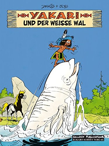 Yakari Band 21: Yakari und der weiße Wal