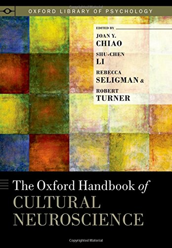 Cultural Handbook (The Oxford Handbook of Cultural Neuroscience (Oxford Library of Psychology))
