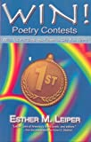 WIN! Poetry Contests, Esther M. Leiper, 0967810310
