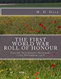 The First World War Roll of Honour, M. Dale, 1500671584