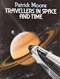 Travellers in Space and Time, Patrick Moore, 0385190514
