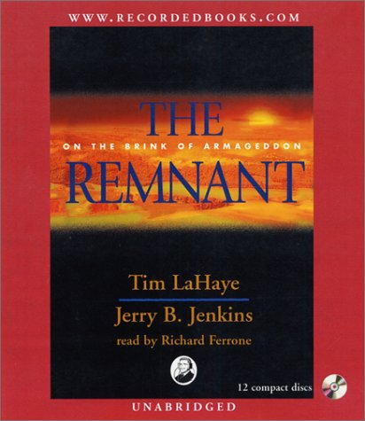 The Remnant: On the Brink of Armageddon (Left Behind (Recorded Books Audio))
