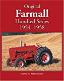 Original Farmall Hundred Series, 1954-1958, Andy Kraushaar and Guy Fay, 076030856X