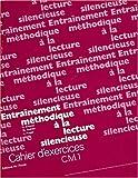 Lecture silencieuse, CM1. Exercices