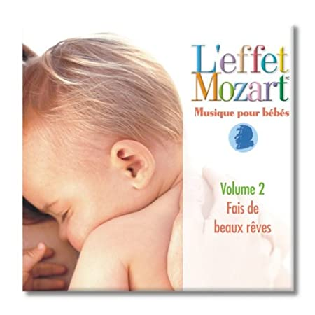 L'Effet Mozart Musique pour Be - L'effet Mozart Musique Pour Be