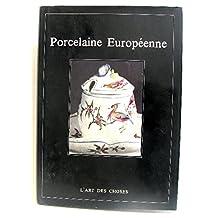 Porcelaine Européenne