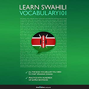 Learn Swahili - Word Power 101 Audiobook