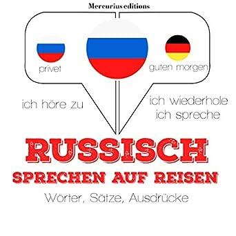 Amazoncom Russisch Sprechen Auf Reisen Ich Höre Zu Ich