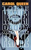 The Leather Daddy and the Femme: An Erotic Novel