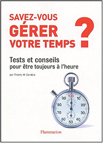 Lire Savez-vous gérer votre temps? pdf