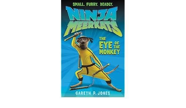 Ninja Meerkats (#2): The Eye of the Monkey (English Edition ...