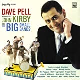 Dave Pell Remembers John Kirby and The Big Small Bands (I Remember John Kirby)