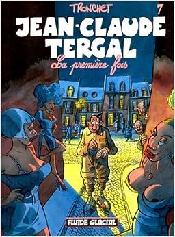 Jean-Claude Tergal, tome 7 : La Première Fois