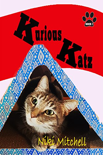 Kurious Katz (A Kitty Adventure for Kids and Cat Lovers Book 1)