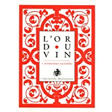 La or du vin (l') coffret la coupe d'éros le vin secret le vin et