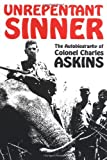 Unrepentant Sinner, Charles Askins, 0873646193