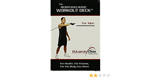 The Resistance Band Workout Deck For Men By Eduardo Dias Eduardo