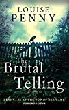 The Brutal Telling (Chief Inspector Gamache) by Louise Penny (2011-06-02)