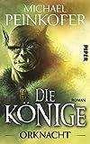 Die Könige Orknacht. Roman