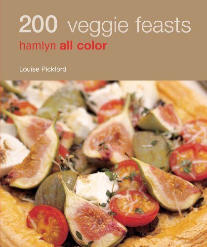 Hamlyn All Colour Cookery: 200 Veggie Feasts: Hamlyn All Color Cookbook