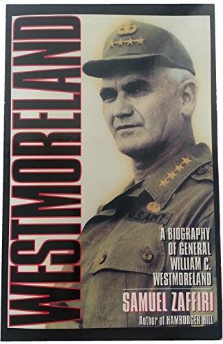 Westmoreland: A Biography of General William C. Westmoreland