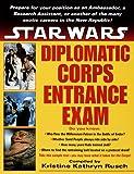 Diplomatic Corps Entrance Exam, Kristine Kathryn Rusch, 0345414128