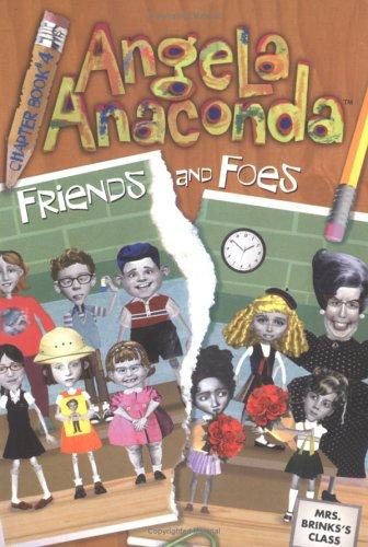 Friends and Foes (Angela Anaconda Chapter Book, 4) ebook