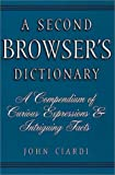 A Second Browser's Dictionary, John Ciardi, 1888173343