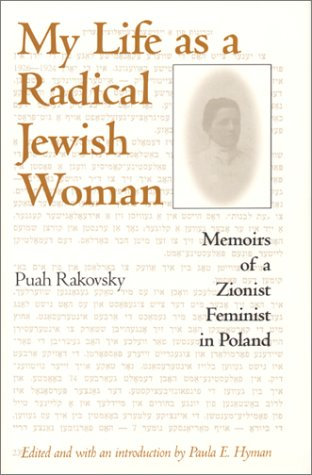 Download My Life as a Radical Jewish Woman: Memoirs of a Zionist Feminist in Poland ebook