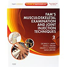 Fam's Musculoskeletal Examination and Joint Injection Techniques: Expert Consult - Online + Print, 2e
