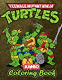 Teenage Mutant Ninja Turtles Jumbo coloring Book: Great Coloring Book for Kids and Any Fan of Ninja Turtles (Perfect for Children Ages 4-12)