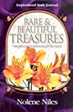 Rare and Beautiful Treasures, Nolene Niles, 1563220717