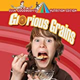 Glorious Grains, John Burstein, 0778750434