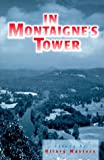 In Montaigne's Tower, Hilary Masters, 0826212662