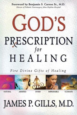Download God's Prescription For Healing: Five Divine Gifts of Healing PDF
