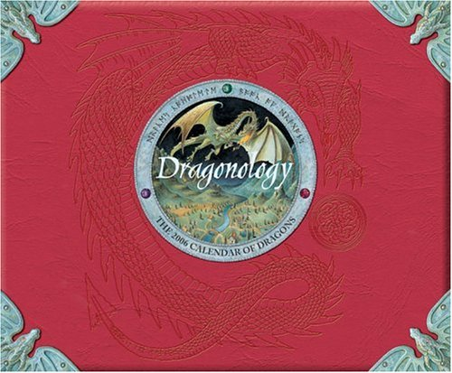 Read Online Dragonology: 2006 Wall Calendar PDF