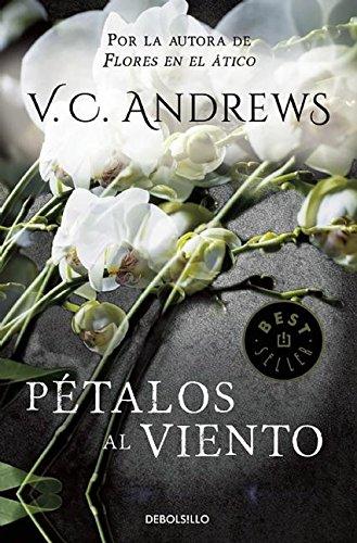 Petalos al viento / Petals on the Wind (Dollanganger) (Spanish Edition) [V.C. Andrews] (Tapa Blanda)