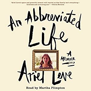 An Abbreviated Life Audiobook