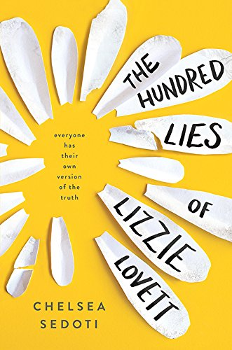 The Hundred Lies of Lizzie Lovett by [Sedoti, Chelsea]