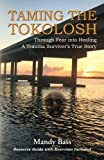 img - for Taming the Tokolosh: Through Fear into Healing - A Trauma Survivor s True Story book / textbook / text book