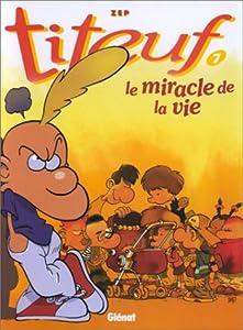 """Afficher """"Titeuf n° 7 Le Miracle de la vie"""""""