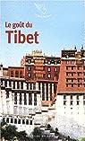 Le goût du Tibet par Perrier
