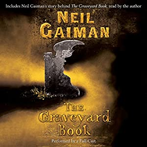 The Graveyard Book: Full-Cast Production Hörbuch