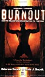 Burnout, Brianne Snook and Chris J. Snook, 1599300095
