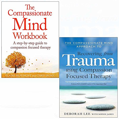 Compassionate mind workbook and approach to recovering from trauma 2 books collection set