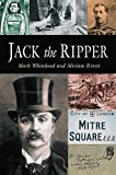 Jack the Ripper, Mark Whitehead and Miriam Rivett, 1904048692