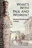 What's with Paul and Women?
